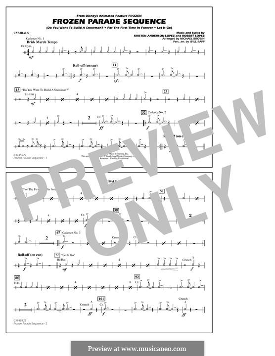 Frozen Parade Sequence: Cymbals part by Robert Lopez, Kristen Anderson-Lopez