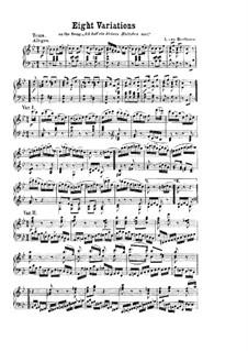 Восемь вариаций на тему песни 'Ich Hab ein kleines Hüttchen nur': Для фортепиано by Людвиг ван Бетховен