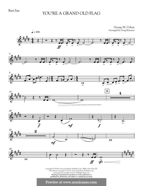 You're a Grand Old Flag: Sax5: Baritone Sax part by George Michael Cohan
