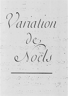 Variations de Noëls: Variations de Noëls by Клод Бенинь Бальбатр