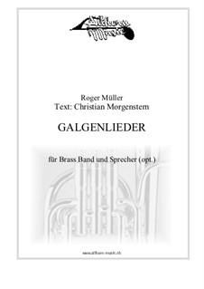 Galgenlieder: Galgenlieder by Roger Müller