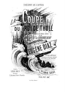 La coupe du roi de Thulé. Arrangement for Piano: La coupe du roi de Thulé. Arrangement for Piano by Eugène Diaz