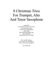 8 Christmas Trios: For trumpet, alto and tenor saxophone by folklore