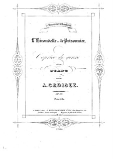 L'hirondelle et le prisonnier, Op.58: L'hirondelle et le prisonnier by Александр Круазе