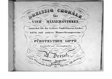 Тридцать хоралов для четырех мужских голосов: Тридцать хоралов для четырех мужских голосов by Hans Adolf Dresel