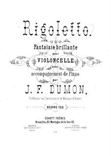 Риголетто. Блестящая фантазия для виолончели и фортепиано, Op.123: Партитура by Jean-François Dumon
