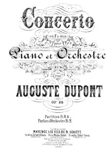 Концерт для фортепиано с оркестром фа минор, Op.49: Часть I by Огюст Дюпон