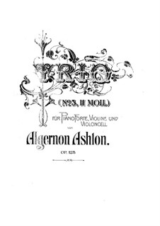 Фортепианное трио No.3 си минор, Op.123: Фортепианное трио No.3 си минор by Алджернон Эштон