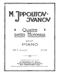 Пять маленьких пьес для фортепиано, Op.7: Пьесы No.1-2, 4-5 by Михаил Ипполитов-Иванов