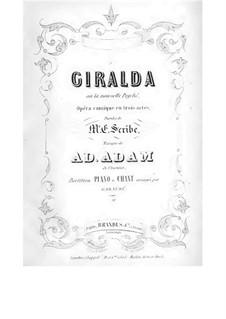 Жиральда, или Новая Психея: Акт I, No.1-3 by Адольф Адам