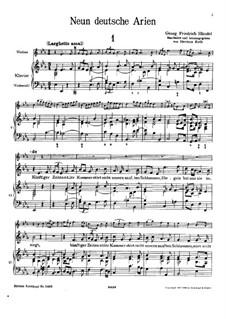 Девять немецких арий, HWV 202-210: Для скрипки, голоса и фортепиано (или виолончели) by Георг Фридрих Гендель