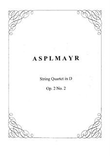 Концертный квартет No.2 ре мажор для струнных инструментов, Op.2: Партитура by Franz Asplmayr