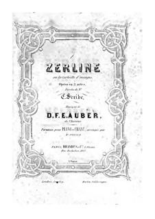 Zerline, ou La corbeille d'oranges: Акт I, клавир с вокальной партией by Даниэль Обер