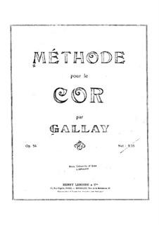 Методика игры на валторне, Op.54: Методика игры на валторне by Jacques François Gallay