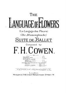 Язык цветов. Балетная сюита: Язык цветов. Балетная сюита by Frederic Hymen Cowen