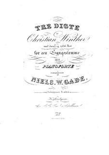 Три песни для голоса фортепиано: Три песни для голоса фортепиано by Нильс Вильгельм Гаде