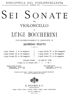 Соната для виолончели и бассо континуо ля мажор, G.4: Версия для виолончели и фортепиано by Луиджи Боккерини