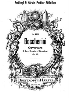 Симфония ре мажор, G.521 Op.43: Увертюра by Луиджи Боккерини