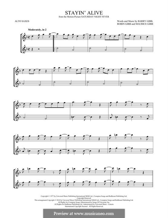 Stayin' Alive (The Bee Gees): For two alto saxophones by Barry Gibb, Maurice Gibb, Robin Gibb