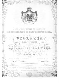 Violetjen (Violette), Op.17: Violetjen (Violette) by Xavier van Elewyck