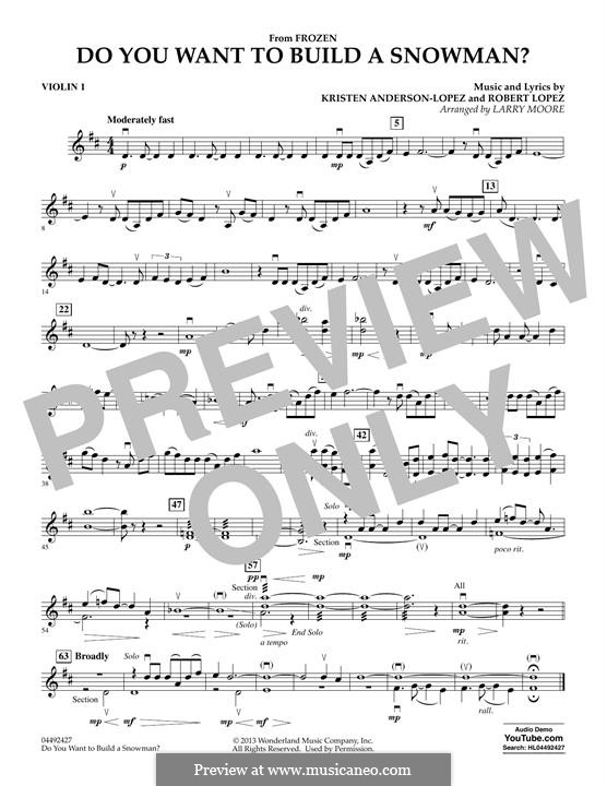 Do You Want to Build a Snowman? (from Frozen) arr. Larry Moore: Violin 1 part by Robert Lopez, Kristen Anderson-Lopez