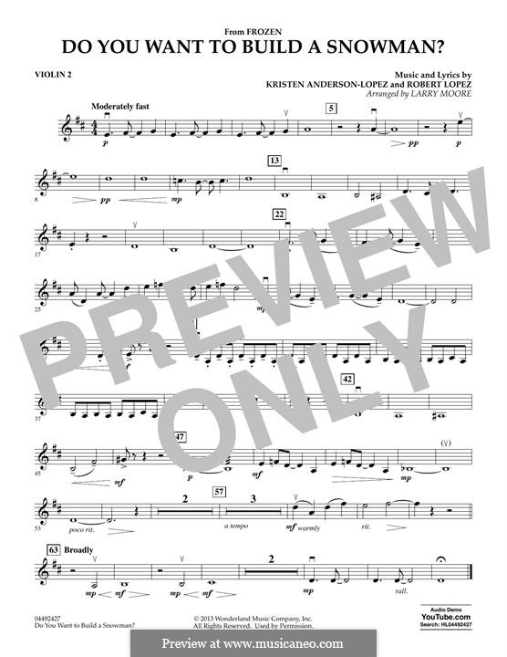 Do You Want to Build a Snowman? (from Frozen) arr. Larry Moore: Violin 2 part by Robert Lopez, Kristen Anderson-Lopez