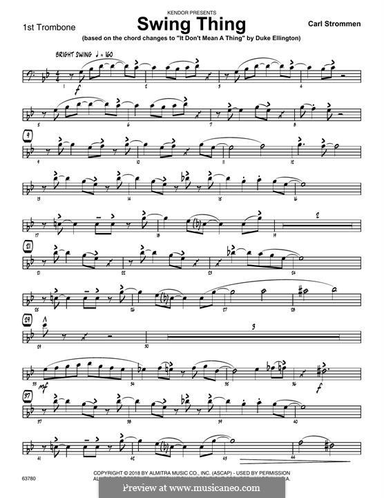 Swing Thing: 1st Trombone part by Carl Strommen