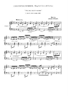 Флородора: No.18 Tell Me, Pretty Maiden (I Must Love Some-One) by Лесли Стюарт