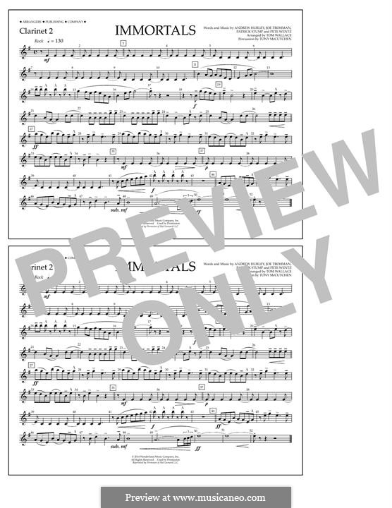 Immortals (Fall Out Boy): Clarinet 2 part by Andrew Hurley, Joseph Trohman, Patrick Stump, Peter Wentz