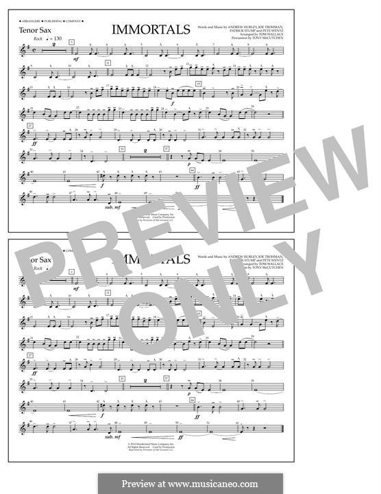 Immortals (Fall Out Boy): Tenor Sax part by Andrew Hurley, Joseph Trohman, Patrick Stump, Peter Wentz