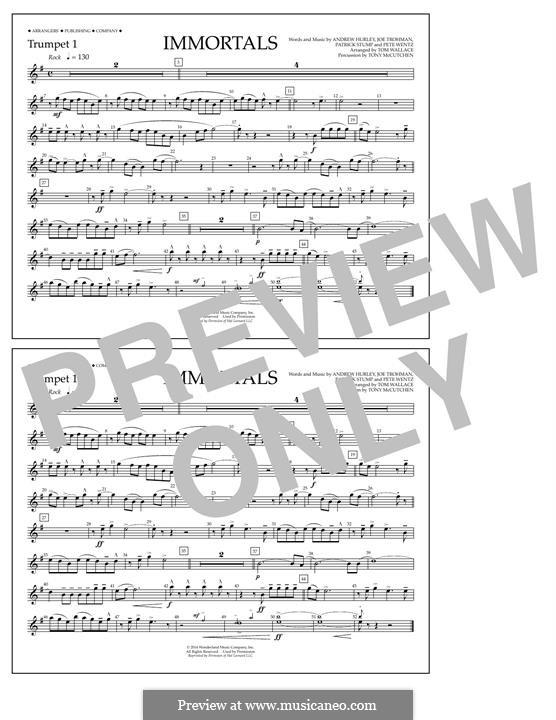 Immortals (Fall Out Boy): Trumpet 1 part by Andrew Hurley, Joseph Trohman, Patrick Stump, Peter Wentz