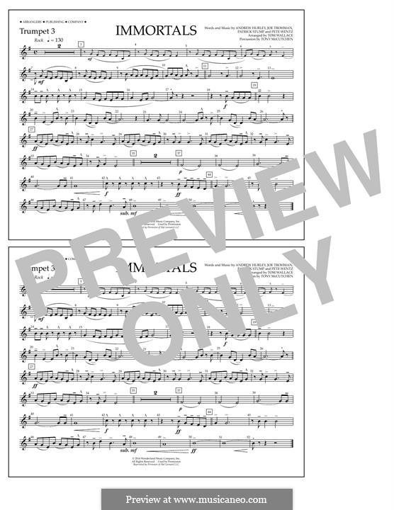 Immortals (Fall Out Boy): Trumpet 3 part by Andrew Hurley, Joseph Trohman, Patrick Stump, Peter Wentz