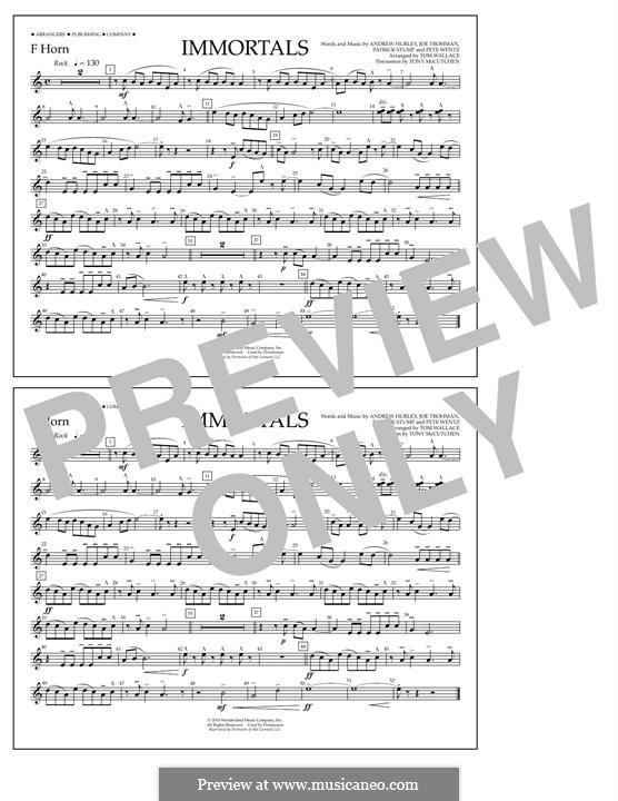 Immortals (Fall Out Boy): F Horn part by Andrew Hurley, Joseph Trohman, Patrick Stump, Peter Wentz