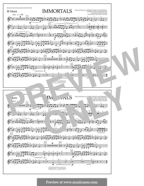 Immortals (Fall Out Boy): Bb Horn part by Andrew Hurley, Joseph Trohman, Patrick Stump, Peter Wentz