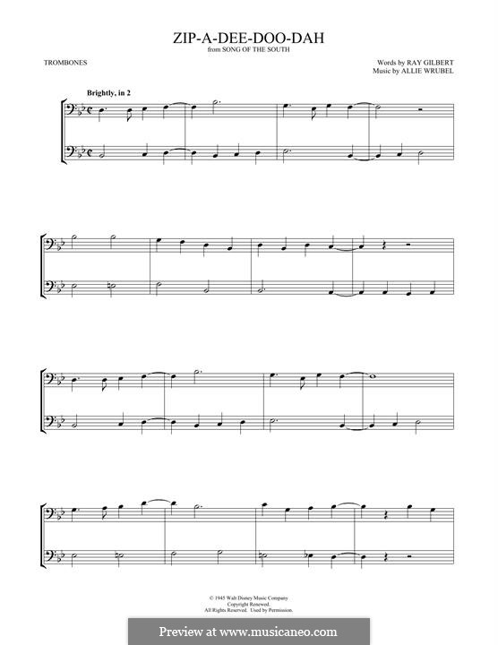 Zip-A-Dee-Doo-Dah: For two trombones by Allie Wrubel