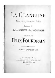 La glaneuse, for Voices and Piano: La glaneuse, for Voices and Piano by Феликс Фурдрен