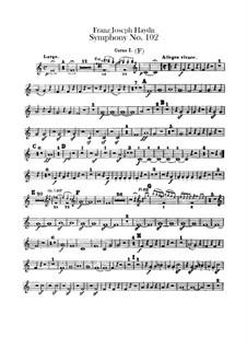 Симфония No.102 си-бемоль мажор, Hob.I/102: Партии I-II валторн by Йозеф Гайдн