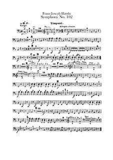 Симфония No.102 си-бемоль мажор, Hob.I/102: Партия литавр by Йозеф Гайдн