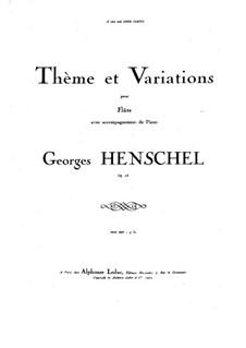 Тема с вариациями для флейты и фортепиано, Op.73: Партитура by George Henschel