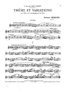 Тема с вариациями для флейты и фортепиано, Op.73: Сольная партия by George Henschel
