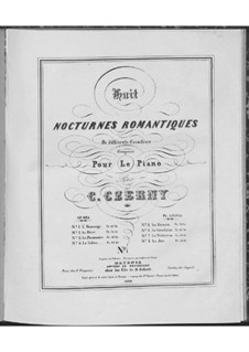 Huit nocturnes romantiques de différents caractères, Op.604: No.1 L'hommage by Карл Черни