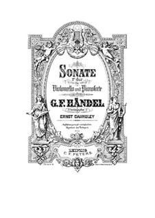 Соната для скрипки и клавесина фа мажор, HWV 370 Op.1 No.12: Версия для виолончели и фортепиано by Георг Фридрих Гендель