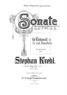 Соната для виолончели и фортепиано фа мажор, Op.20: Партитура by Штефан Крель