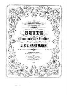Сюита для скрипки и фортепиано, Op.66: Сюита для скрипки и фортепиано by Иоганн Петер Эмилиус Хартман