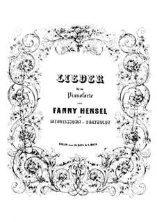 Четыре песни для фортепиано, Тетрадь I, Op.2: Четыре песни для фортепиано, Тетрадь I by Фанни Хензель