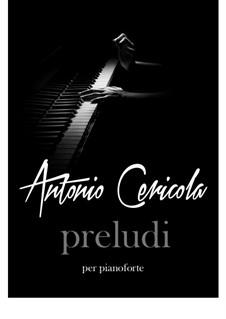 Preludi: Preludi by Antonio Cericola