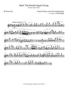 Hark! The Herald Angels Swing: Tenor sax and piano – tenor sax part by Феликс Мендельсон-Бартольди, Charles Wesley, Jr.