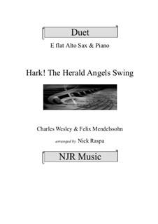 Hark! The Herald Angels Swing: Alto sax and piano (adv int) by Феликс Мендельсон-Бартольди, Charles Wesley, Jr.