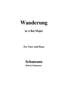 Двенадцать стихотворений для голоса и фортепиано, Op.35: No.7 Wanderung (Wandering) A flat Major by Роберт Шуман
