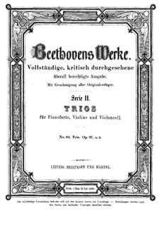 Трио для скрипки, виолончели и фортепиано No.7 'Эрцгерцог', Op.97: Партитура by Людвиг ван Бетховен